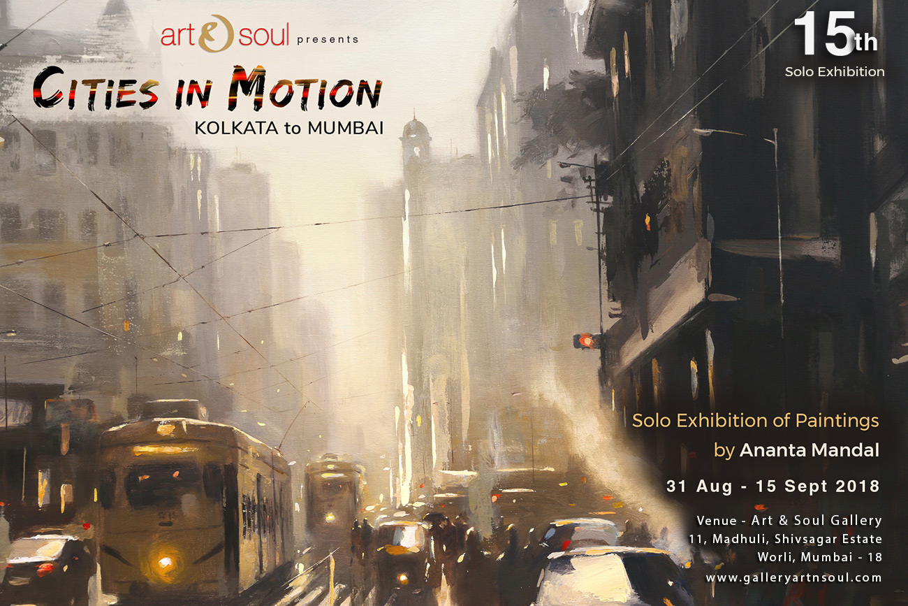 Ananta Mandal Solo Exhibition of Paintings at Art and Soul, Mumbai